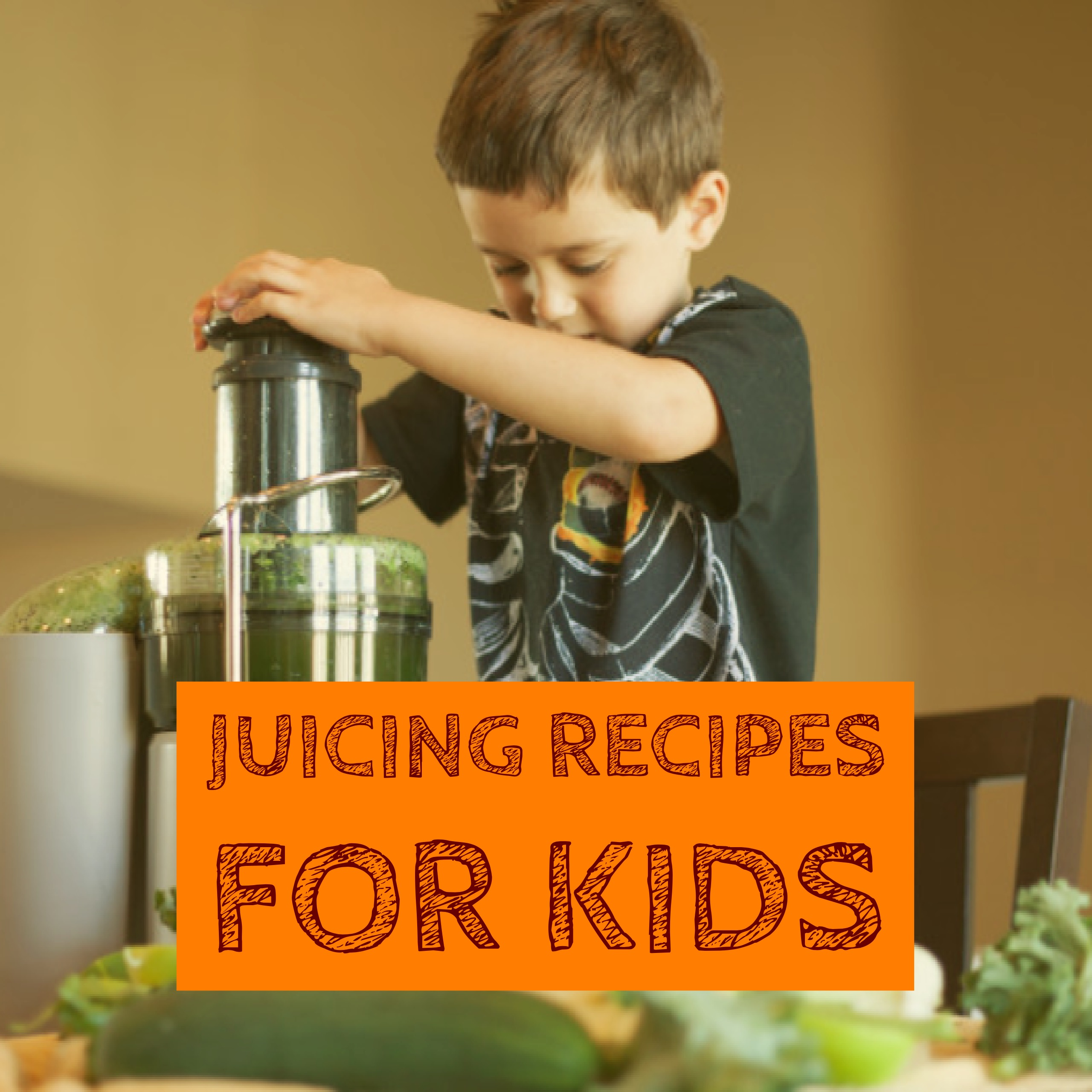 Juicing Recipes for Kids - Natural Alternative ADHD Treatment