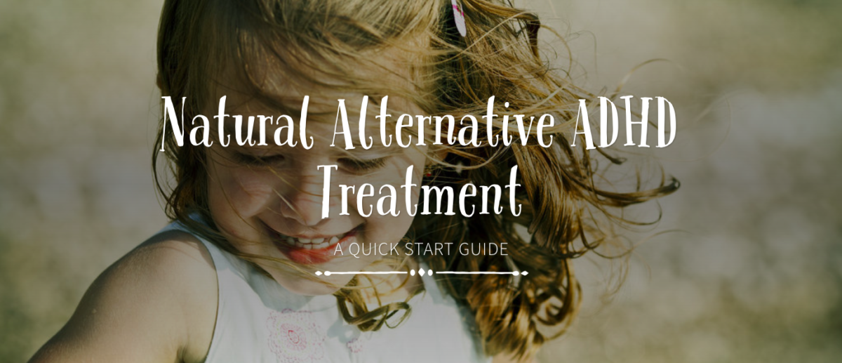 Natural Alternative ADHD Treatment